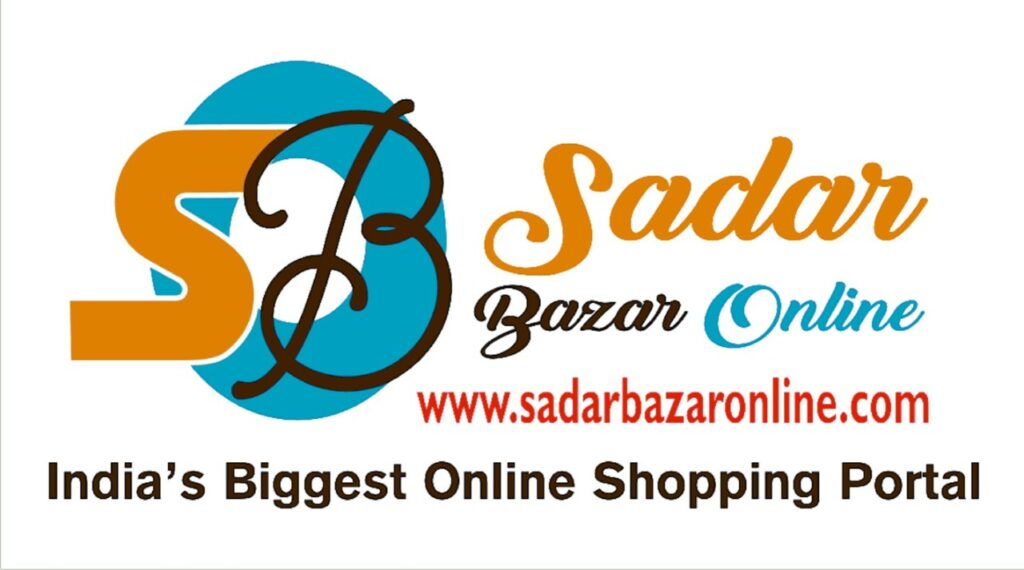 Sadar Bazar Online – India's Biggest Online Shopping Portal